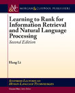 Learning to Rank for Information Retrieval and Natural Language Processing, Second Edition
