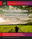 Predicting Human Decision-Making